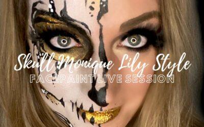 LIVE SCHMINK SESSION | SKULL MONIQUE LILY STYLE